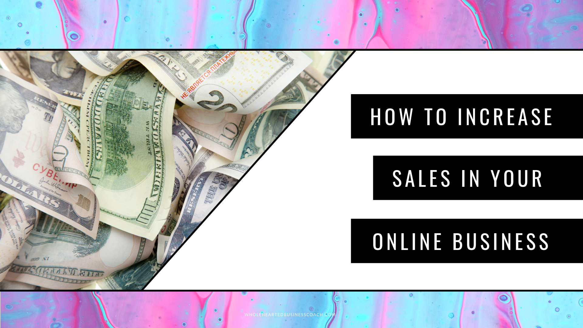 How to Increase Sales In Your Online Business | The 5 Secrets to Making More Sales Online